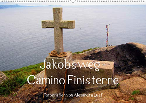 Jakobsweg - Camino Finisterre (Wandkalender 2021 DIN A2 quer)