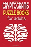 cryptograms puzzle books for adults: Amazing cryptograms Activity Book Brain Games Large Print Puzzles Book of Really Sudoku; Relaxing and Challenging ... Puzzle Book for Adults and seniors