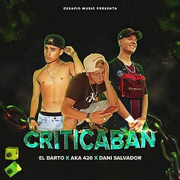 Criticaban