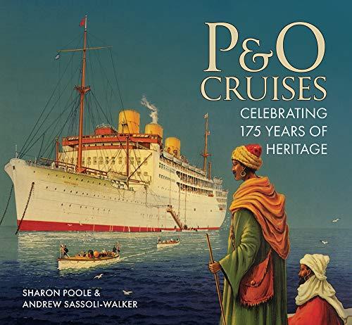 P&O Cruises: Celebrating 175 Years of Heritage