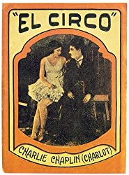 Spanish poster for The Circus with a photograph of Charlie Chaplin trying to woo Merna Kennedy