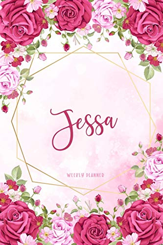 Jessa Weekly Planner: Time Management Organizer Appointment To Do List Academic Notes Schedule Personalized Personal Custom Name Student Teachers Womens Watercolor Flower Gift