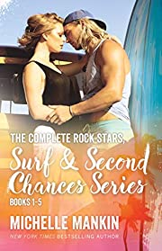 The Complete Rock Stars, Surf and Second Chances Series, Books 1-5: Beach Romance Surfing