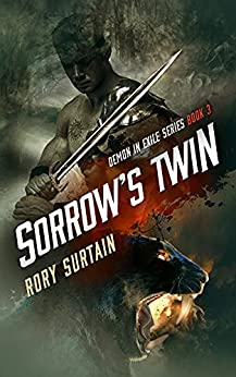 Sorrow's Twin: Demon in Exile by [Rory Surtain]
