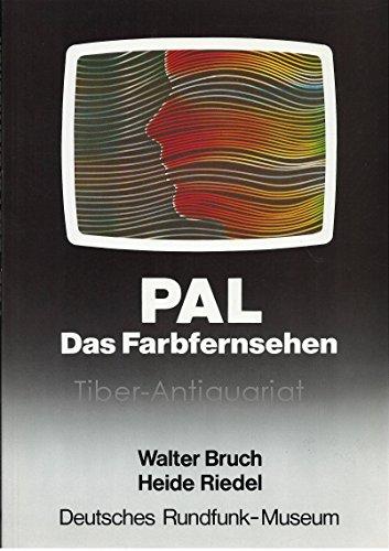 PAL - Das Farbfernsehen