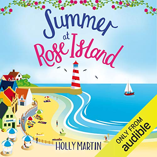Summer at Rose Island: A Perfect Feel-Good Summer Romance Titelbild