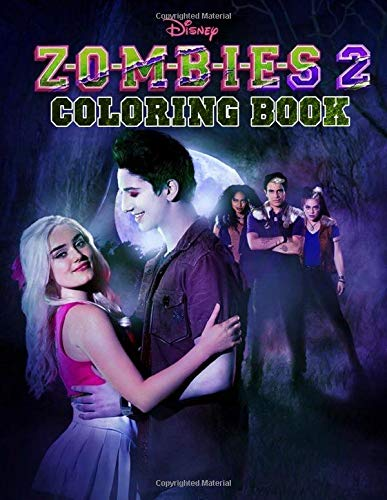 ZOMBIES 2 Coloring Book: Coloring Books For Teens And Adults Based On Z-O-M-B-I-E-S 2 Movie