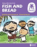 Fish and Bread (Weavy Bible Readers)