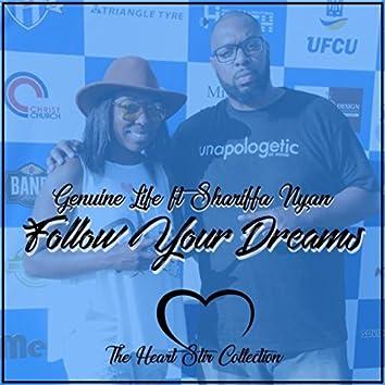 Follow Your Dreams (feat. Shariffa Nyan)
