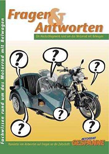 Fragen und Antworten. Fachwissen rund um das Motorrad mit Beiwagen