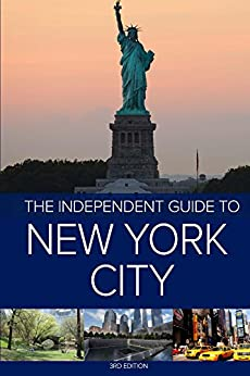 The Independent Guide to New York City (Travel Guide) - 3rd Edition by [Hannah Borenstein]
