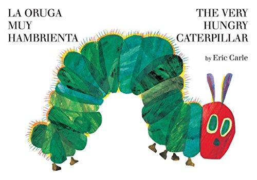 The Very Hungry Caterpillar/La Oruga Muy Hambrienta: Bilingual Board Book