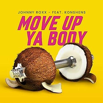Move up Ya Body (feat. Konshens)