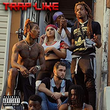 Trap Like (feat. Slick Pusha & Pharaoh Savage)