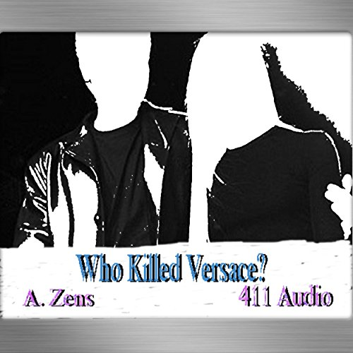 Who Killed Versace?: Understanding A. Cunanan audiobook cover art