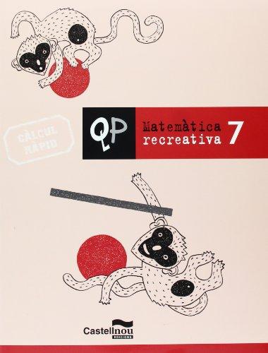 Qp Matematica Recreativa 7 (Cuadernos de Primaria) - 9788498043310