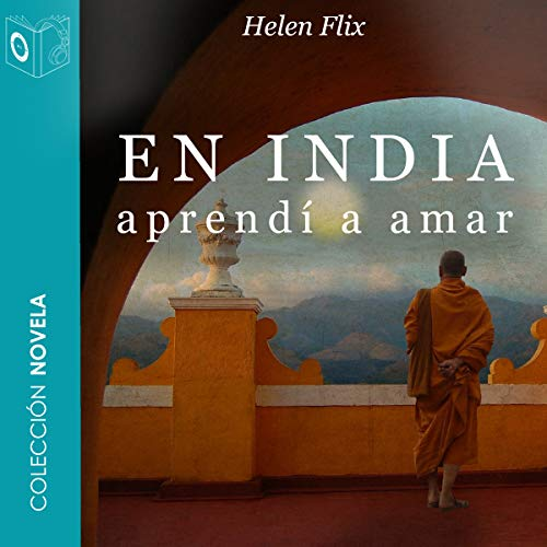 En India aprendí a amar [In India I Learned to Love] audiobook cover art