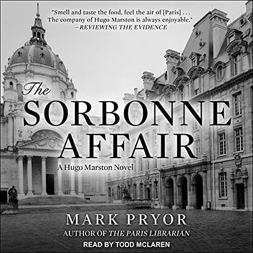 The Sorbonne Affair: Hugo Marston Series, Book 7