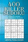 400 Killer Sudoku: Medium to Hard Killer Sudoku Puzzles (Sudoku Killer)