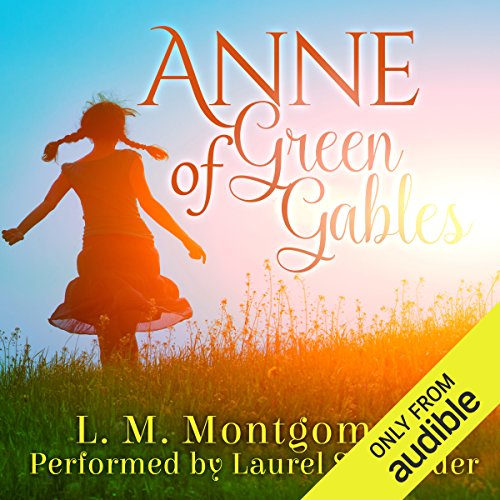Anne of Green Gables                   By:                                                                                                                                 L. M. Montgomery                               Narrated by:                                                                                                                                 Laurel Schroeder                      Length: 9 hrs and 47 mins     44 ratings     Overall 4.8