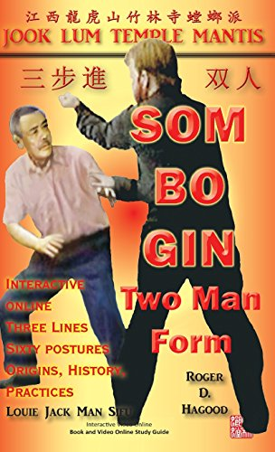 Hagood, R: Som Bo Gin Two Man Form: Southern Praying Mantis Kung Fu