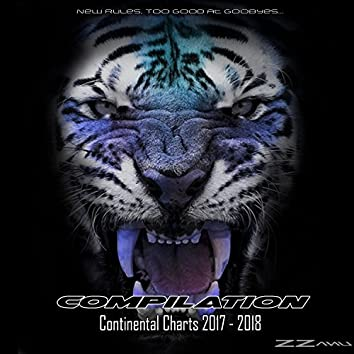 Compilation Continental Charts 2017 - 2018 (Too Much to Ask, Dusk Till Dawn...)