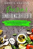 Der 3 in 1 Ernährungsratgeber: Wie du Low Carb und Intervallfasten mit einer gesunden...
