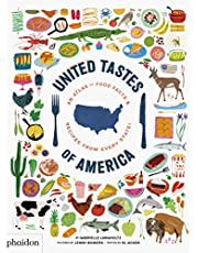 United Tastes Of America: An Atlas of Food Facts & Recipes from Every State! (CHILDRENS BOOKS)