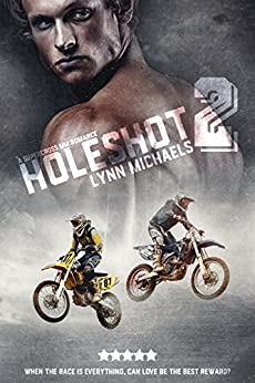 Holeshot 2 by [Lynn Michaels]