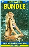 HOT WATER BUNDLE: Wet lesbian kink anthology (English Edition)