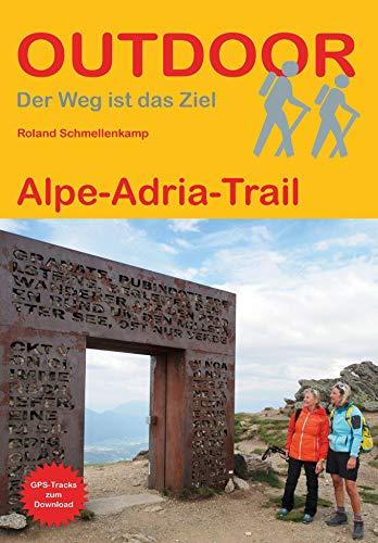 Alpe-Adria-Trail (Der Weg ist das Ziel) (Outdoor Wanderführer)