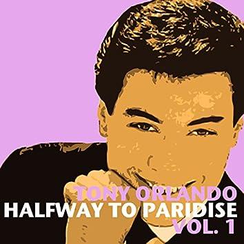 Halfway to Paradise, Vol. 1