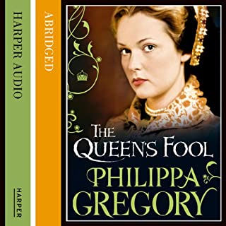 The Queen's Fool                   By:                                                                                                                                 Philippa Gregory                               Narrated by:                                                                                                                                 Emilia Fox                      Length: 7 hrs and 25 mins     25 ratings     Overall 4.2