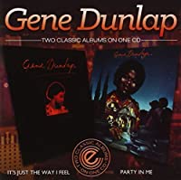 It's Just The Way I Feel / Party In Me by Gene Dunlap