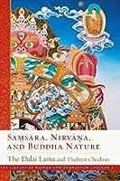 Samsara, Nirvana, and Buddha Nature (3) (The Library of Wisdom and Compassion)