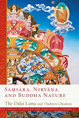 Samsara, Nirvana, and Buddha Nature (Volume 3) (The Library of Wisdom and Compassion, Band 3)