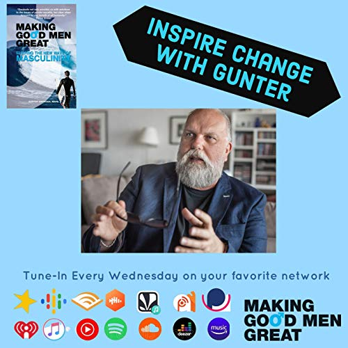 Inspire Change with Gunter Podcast By Noirtainment Productions cover art