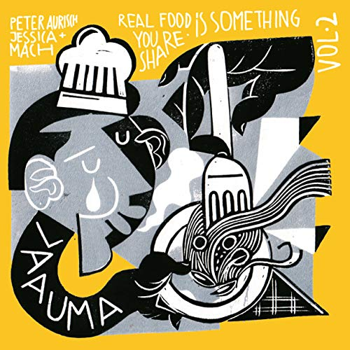 LAAUMA – Real Food Is Something You Share Vol. II