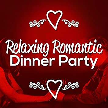 Relaxing Romantic Dinner Party