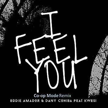 I Feel You (Co-Op Mode Remix)