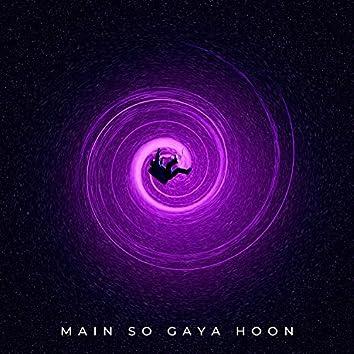 Main so Gaya Hoon