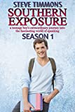 Southern Exposure: Season 1: a teenage boy's extraordinary journey into the fascinating world of spanking (English Edition)
