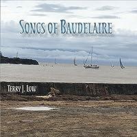 Songs Of Baudelaire