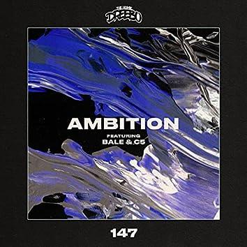Ambition (feat. Bale & C5)