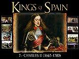 Charles II (1665-1700)