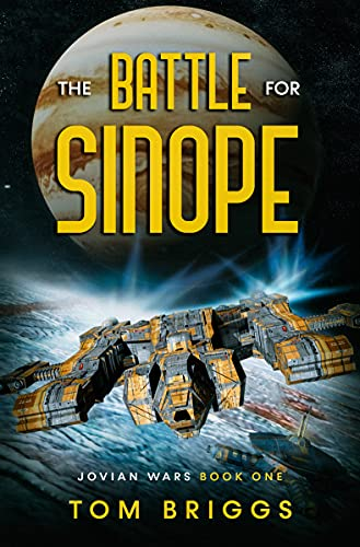 The Battle for Sinope: Jovian Wars Book One