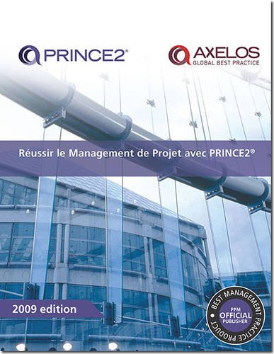 Reussir Le Management De Projet Avec Prince2 / Successful Project Management With Prince2の詳細を見る