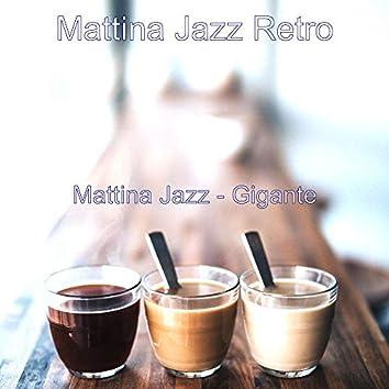 Mattina Jazz - Gigante