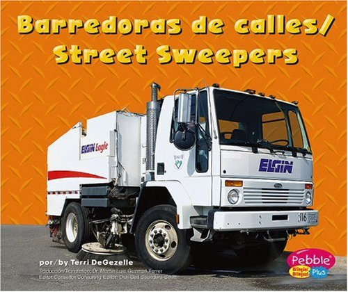 Barredoras de calles/Street Sweepers (Pebble Plus Bilingual) (Spanish Edition)