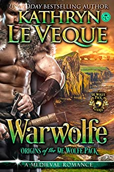 Warwolfe (De Wolfe Pack Book 1) by [Kathryn Le Veque]